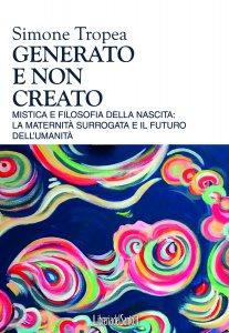 Copertina di 'Generato e non creato'