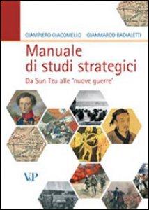 Copertina di 'Manuale di studi strategici. Da Sun Tzu alle «nuove guerre»'