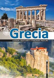 Copertina di 'Grecia. Luoghi cristiani e itinerari paolini'