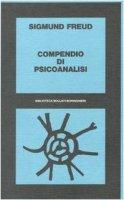 Compendio di psicoanalisi - Freud Sigmund