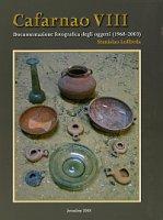 Cafarnao. Vol. 8: Documentazione fotografica degli oggetti (1968-2003). - Stanislao Loffreda