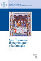 San Tommaso, il matrimonio e la famiglia