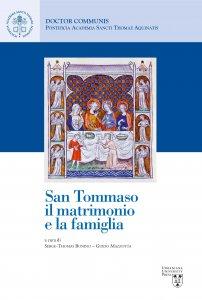 Copertina di 'San Tommaso, il matrimonio e la famiglia'