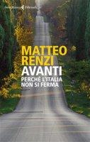 Avanti - Matteo Renzi