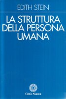 La struttura della persona umana - Stein Edith