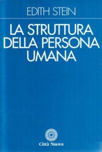 Copertina di 'La struttura della persona umana'