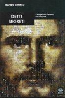 Detti segreti - Matteo Grosso