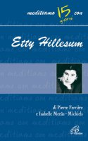 Etty Hillesum - Ferrière Pierre, Meeûs-Michiels Isabelle