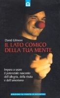 Il lato comico della tua mente - Gilmore David