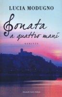Sonata a quattro mani - Modugno Lucia