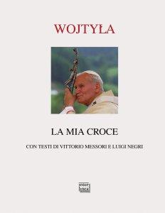 Copertina di 'Mia croce. (La)'