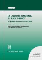 """La """"società naturale"""" e i suoi """"nemici"""" - AA. VV."""