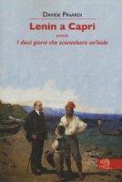 Lenin a Capri ovvero i dieci giorni che sconvolsero un'isola - Pinardi Davide