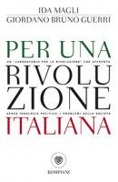 Per una rivoluzione italiana - Magli Ida, Guerri Giordano Bruno