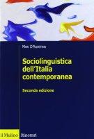 Sociolinguistica dell'Italia contemporanea - D'Agostino Mari
