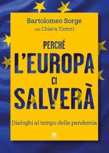 Copertina di 'Perché l'Europa ci salverà'