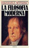 La filosofia moderna - Severino Emanuele