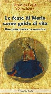Copertina di 'Le feste di Maria come guide di vita. Una prospettiva ecumenica'