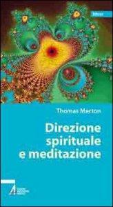 Copertina di 'Direzione spirituale e meditazione'
