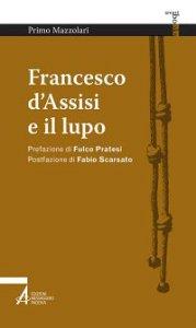 Copertina di 'Francesco d'Assisi e il lupo'