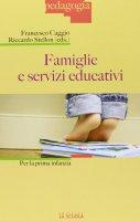 Famiglie e servizi educativi. Per la prima infanzia.