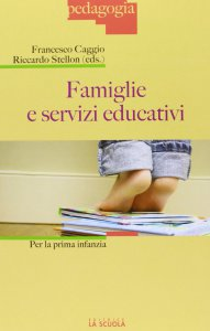 Copertina di 'Famiglie e servizi educativi. Per la prima infanzia.'