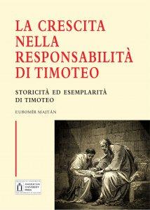 Copertina di 'La crescita nella responsabilità di Timoteo'
