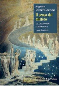 Copertina di 'Il senso del mistero e il chiaroscuro intellettuale'