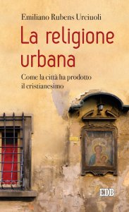 Copertina di 'La religione urbana'