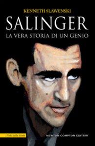 Copertina di 'Salinger. La vera storia di un genio'