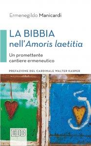 Copertina di 'La Bibbia nell'Amoris laetitia'