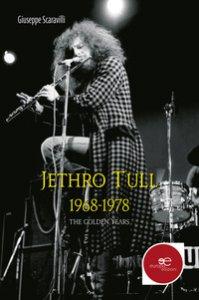 Copertina di 'Jethro Tull 1968-1978. The golden years'