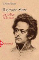 Il giovane Marx - Marcon Giulio