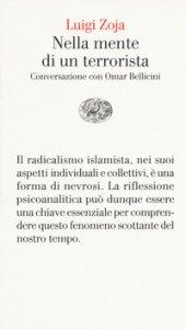 Copertina di 'Nella mente di un terrorista. Conversazione con Omar Bellicini'