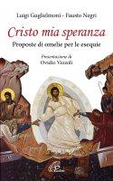 Cristo mia speranza - Luigi Guglielmoni , Fausto Negri