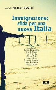 Copertina di 'Immigrazione: sfida per una nuova Italia'
