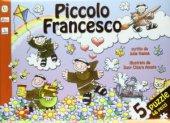 Piccolo Francesco - Hanna Julie, Amata Chiara