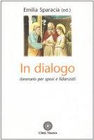 In dialogo. Itinerario per sposi e fidanzati