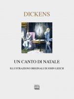 Canto di Natale. (Un) - Charles Dickens