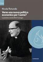 Verso una nuova politica economica per l'uomo - Nicola Rotundo