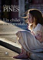 Un chilo di cioccolato - Chava K. Pines