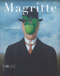 Copertina di 'Magritte. La linea della vita. Ediz. a colori'