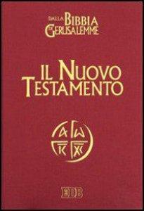 Copertina di 'Il Nuovo Testamento. Da «La Bibbia di Gerusalemme»'