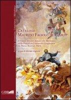 Catalogo Maurizio Fagiolo Dell'Arco. Il fondo librario donato alla Biblioteca della Pontificia Università Gregoriana da Maria Beatrice Mirri