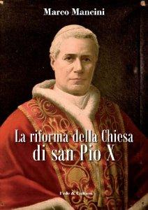 Copertina di 'La riforma della Chiesa di san Pio X'