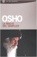 La magia del semplice - Osho