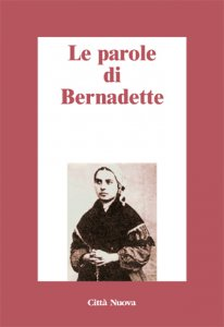 Copertina di 'Le parole di Bernadette'