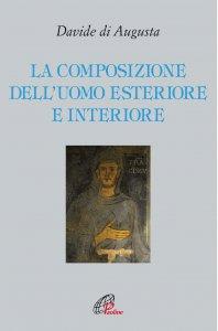Copertina di 'La composizione dell'Uomo esteriore e interiore'