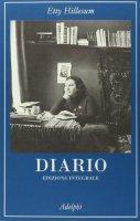 Diario 1941-1943. Ediz. integrale - Hillesum Etty
