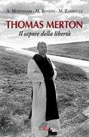 Thomas Merton - Antonio Montanari, Maurizio Renzini, Mario Zaninelli
